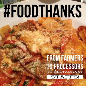 #foodthanks from farmers to restaurant staffs