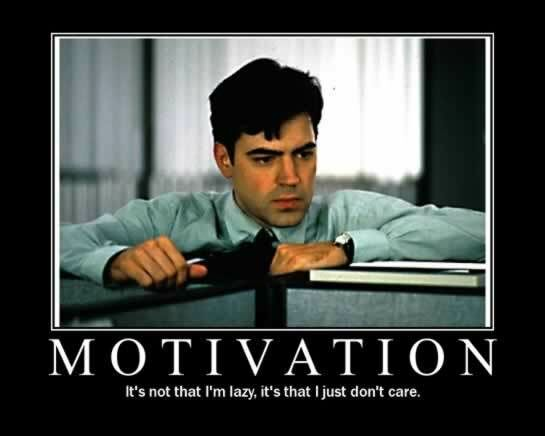motivation poster Office Space