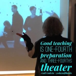 teaching is part prep & part theater