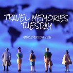 Travel Memories Tuesday