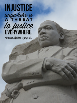 Injustice anywhere is a threat to justice everywhere. -- Martin Luther King Jr.