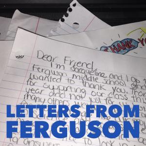 letters from Ferguson