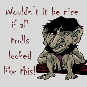 wouldn't it be nice if it was this easy to spot internet trolls