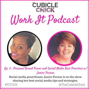 Personal branding on TheCubicleChick's Work It podcast with JPlovesCOTTON
